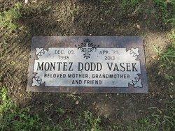 Mary Montez Montez <i>Dodd</i> Vasek