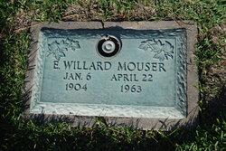 E Willard Mouser