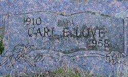 Carl E Love