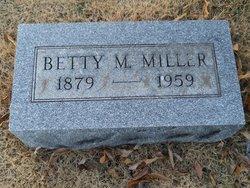 Betty M Miller