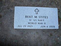 Bert M Stites