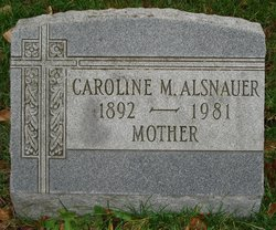 Caroline Callie <i>Muth</i> Alsnauer