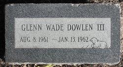 Glenn Wade Dowlen, III