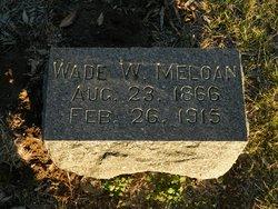Wade W. Meloan