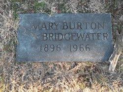 Mary <i>Burton</i> Bridgewater