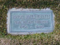 Robert Moses Foulkes