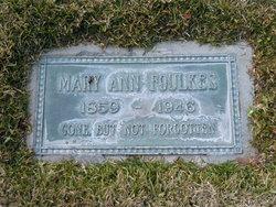 Mary Ann <i>Ramsell</i> Foulkes