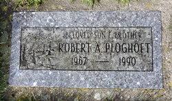 Robert A Ploghoft