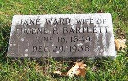 Jane <i>Ward</i> Bartlett