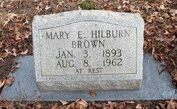 Mary E. <i>Hilburn</i> Brown
