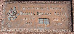 Barbara Louise <i>Bowman</i> Axtell