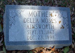 Matilda Adella Della <i>Moses</i> Ainsworth