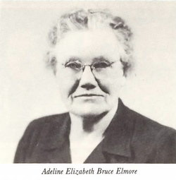 Adaline Elizabeth Addie <i>Bruce</i> Elmore
