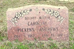 Caroline <i>Pickens</i> Andrews