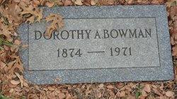 Dorothy A Bowman