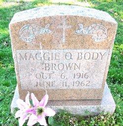 Maggie O. <i>Body</i> Brown