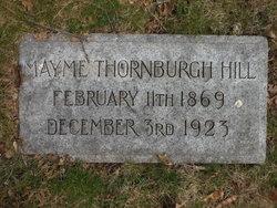 Mayme <i>Thornburgh</i> Hill