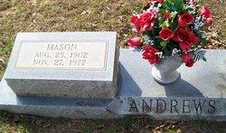 Mason Lloyd Andrews, Sr