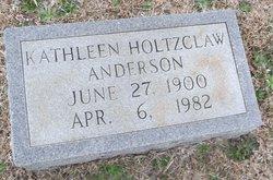 Kathleen <i>Holtzclaw</i> Anderson