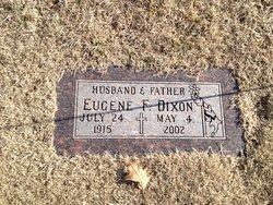 Eugene F Dixon