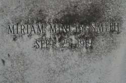 Miriam <i>Mincey</i> Smith