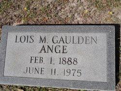 Lois M. <i>Gaulden</i> Ange