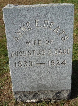 Annie E. <i>Deats</i> Case