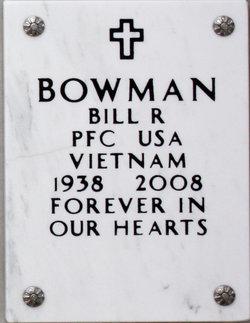 Bill R Bowman