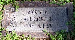 Mickey R. Allison, II