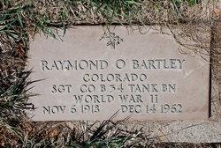 Raymond O. Bartley