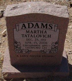 Martha <i>Tatalovich</i> Adams