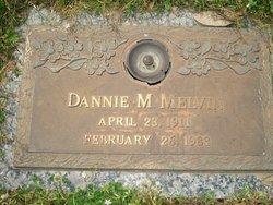 Dannie M. Melvin