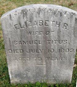 Elizabeth R <i>Hughes</i> Titus
