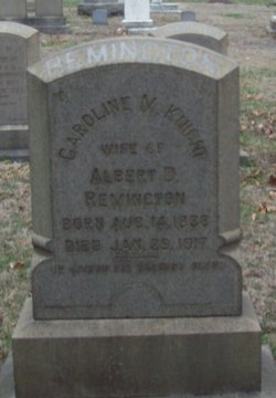 Caroline M. <i>Knight</i> Remington