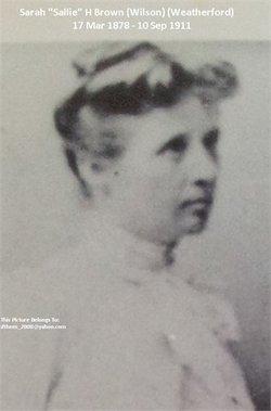 Sarah H Sallie <i>Weatherford</i> Brown