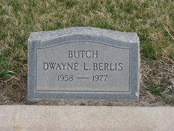 Dwayne L. Butch Berlis