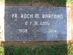 Fr Roch M. Bartman