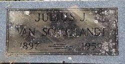Julius J Van Schoelandt