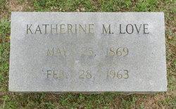 Katherine M Love