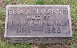 Ella A. <i>Blanchard</i> Wickham