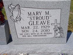 Mary <i>Stroud</i> Gleave
