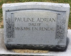 Pauline <i>Reneau</i> Adrian