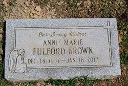 Annie Marie <i>Fulford</i> Brown