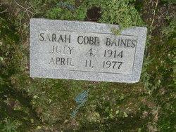 Sarah <i>Cobb</i> Baines