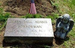 Mary Dell <i>Adams</i> Borrowman