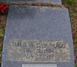 Malissa <i>Gay</i> Bragg