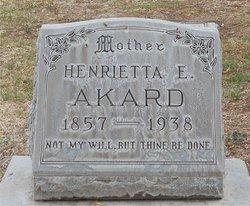 Henrietta E <i>Williams</i> Akard