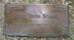 Etheldra <i>Bush</i> Scales