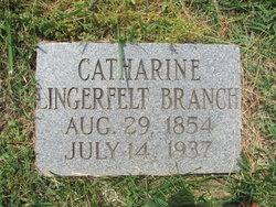Catharine <i>Lingerfelt</i> Branch