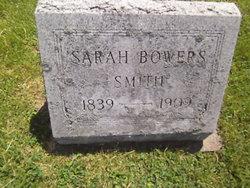 Sarah <i>Bowers</i> Smith